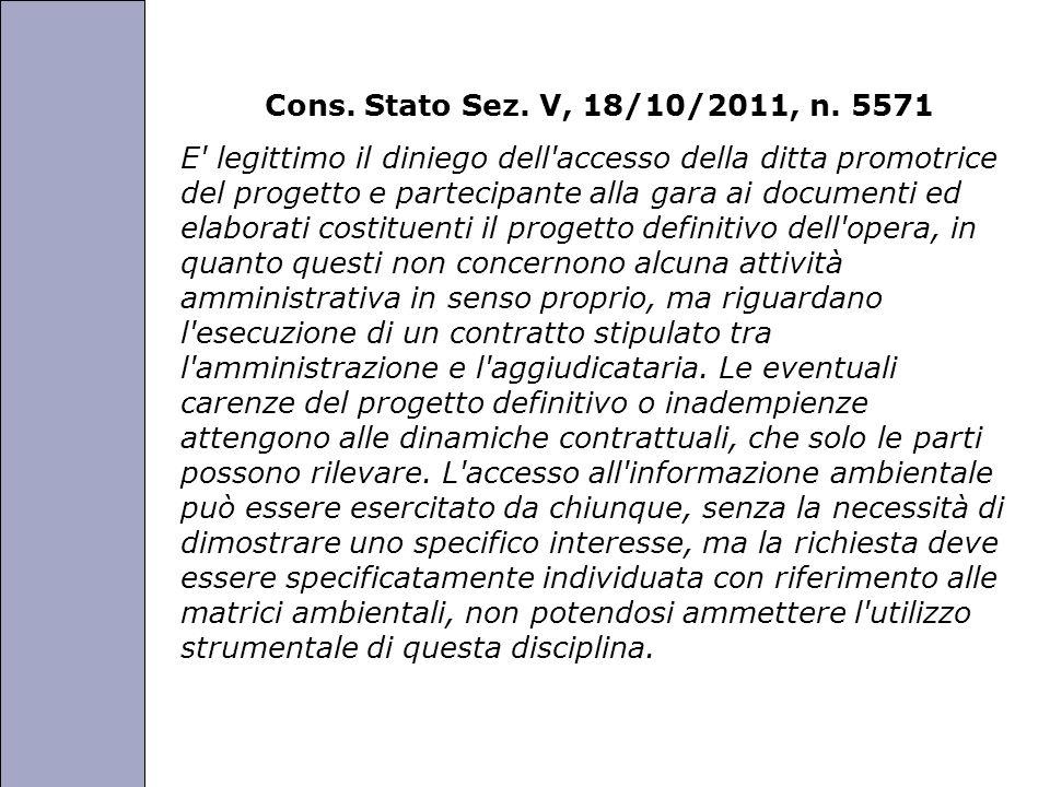 Università degli Studi di Perugia Cons. Stato Sez. V, 18/10/2011, n. 5571 E' legittimo il diniego dell'accesso della ditta promotrice del progetto e p