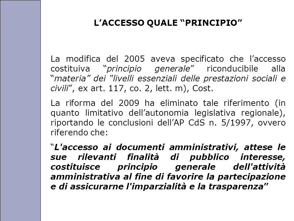 Università degli Studi di Perugia LACCESSO QUALE PRINCIPIO La modifica del 2005 aveva specificato che laccesso costituiva principio generale riconducibile allamateria dei livelli essenziali delle prestazioni sociali e civili, ex art.