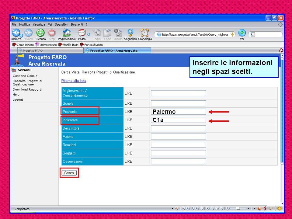 Palermo C1a Inserire le informazioni negli spazi scelti.