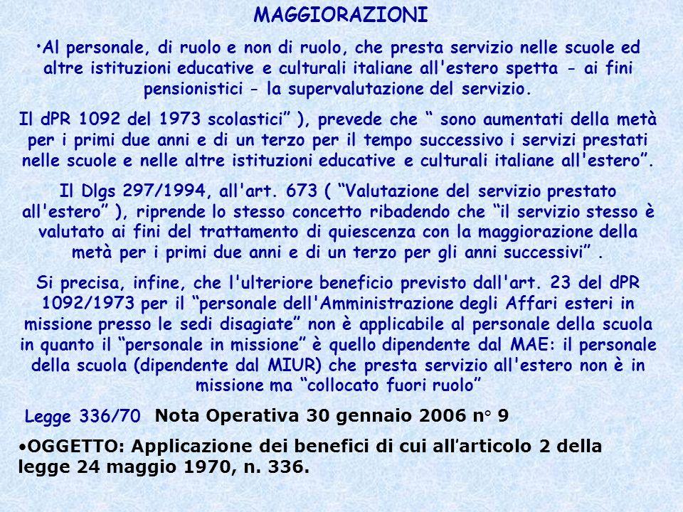 Al personale, di ruolo e non di ruolo, che presta servizio nelle scuole ed altre istituzioni educative e culturali italiane all'estero spetta - ai fin