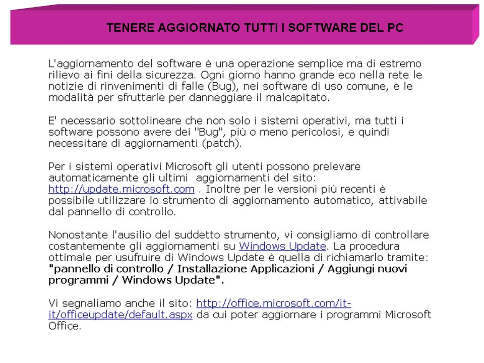 TENERE AGGIORNATO TUTTI I SOFTWARE DEL PC