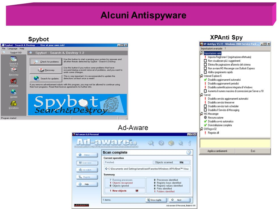 XPAnti Spy Spybot Ad-Aware Alcuni Antispyware