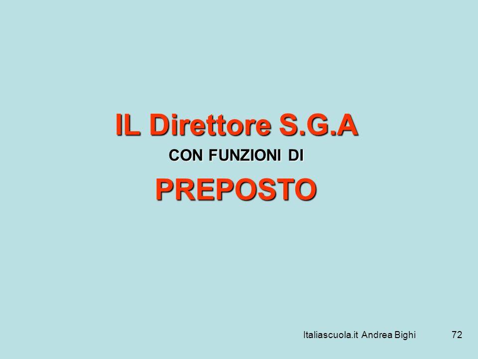 Italiascuola.it Andrea Bighi72 IL Direttore S.G.A CON FUNZIONI DI PREPOSTO