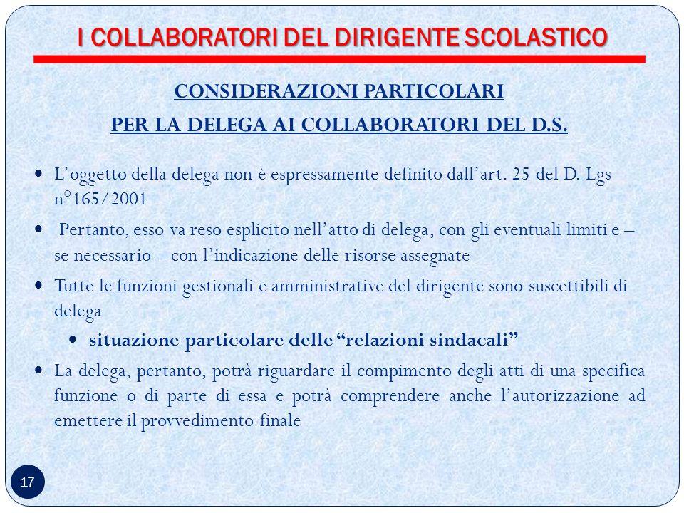 17 CONSIDERAZIONI PARTICOLARI PER LA DELEGA AI COLLABORATORI DEL D.S.