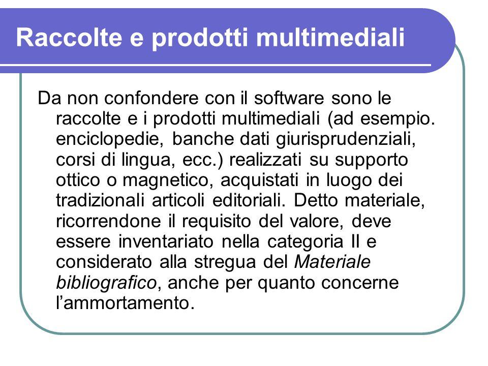 Raccolte e prodotti multimediali Da non confondere con il software sono le raccolte e i prodotti multimediali (ad esempio. enciclopedie, banche dati g
