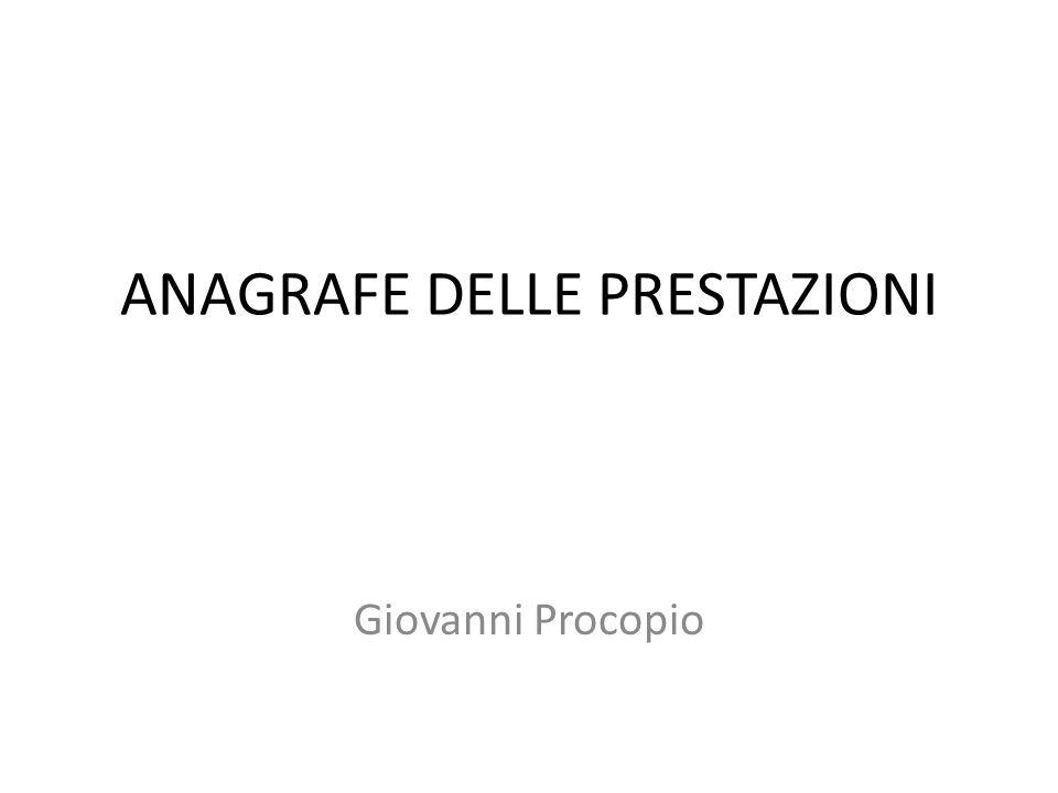 ANAGRAFE DELLE PRESTAZIONI Giovanni Procopio