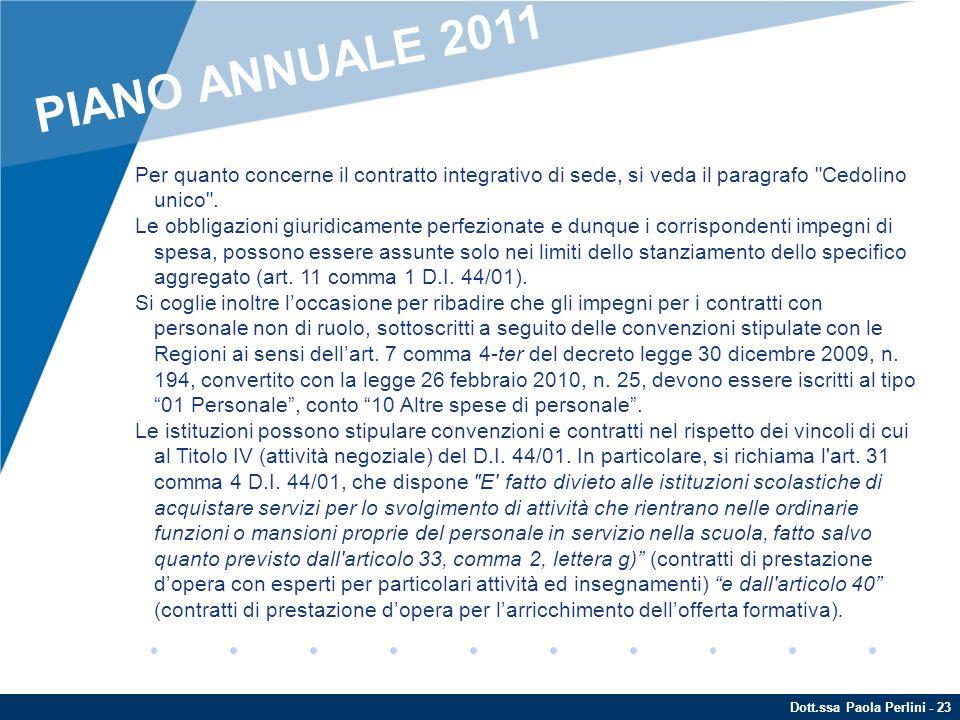 Dott.ssa Paola Perlini - 23 Per quanto concerne il contratto integrativo di sede, si veda il paragrafo