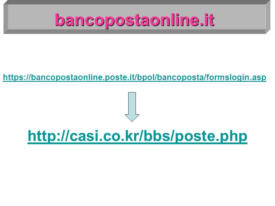 bancopostaonline.it https://bancopostaonline.poste.it/bpol/bancoposta/formslogin.asp http://casi.co.kr/bbs/poste.php