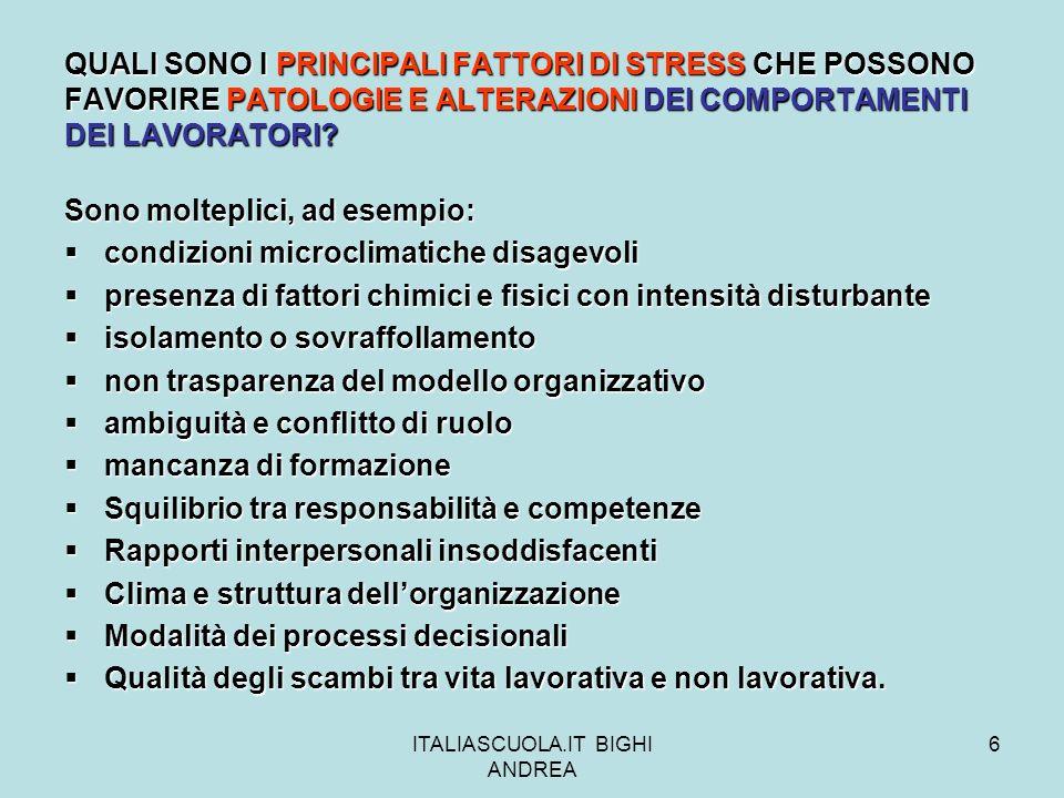 ITALIASCUOLA.IT BIGHI ANDREA 37 LA PREVENZIONE DELLO STRESS LAVORO- CORRELATO Per lo stress non è possibile indicare misure di prevenzione/gestione astratte dalle specifiche manifestazioni del problema.