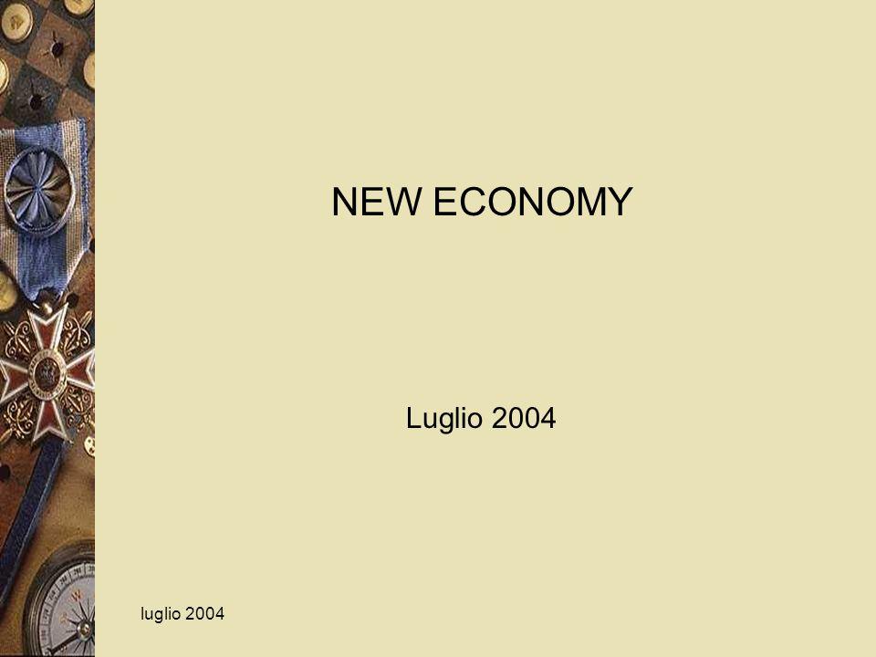luglio 2004 NEW ECONOMY Luglio 2004