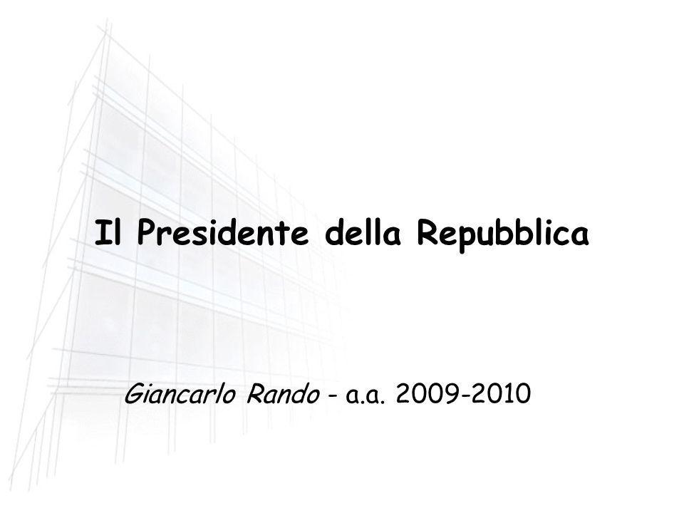 Il Presidente della Repubblica Giancarlo Rando - a.a. 2009-2010