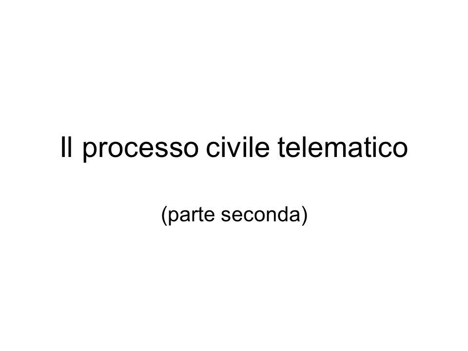 Il processo civile telematico (parte seconda)