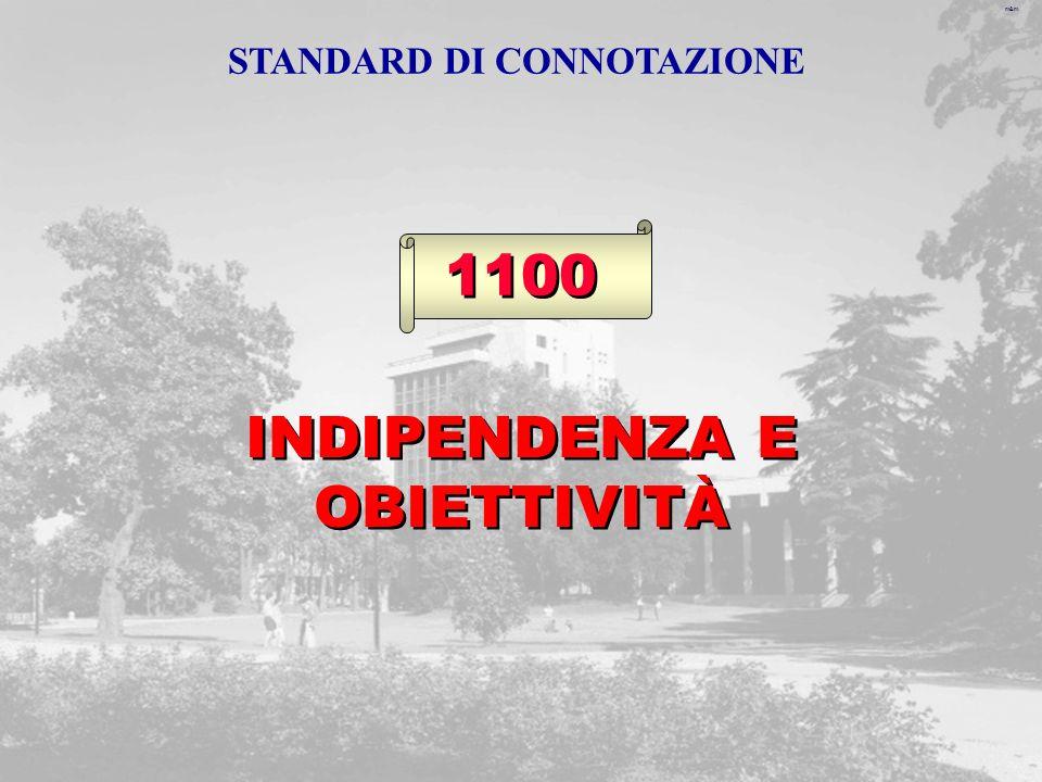 m&m 1100 INDIPENDENZA E OBIETTIVITÀ STANDARD DI CONNOTAZIONE