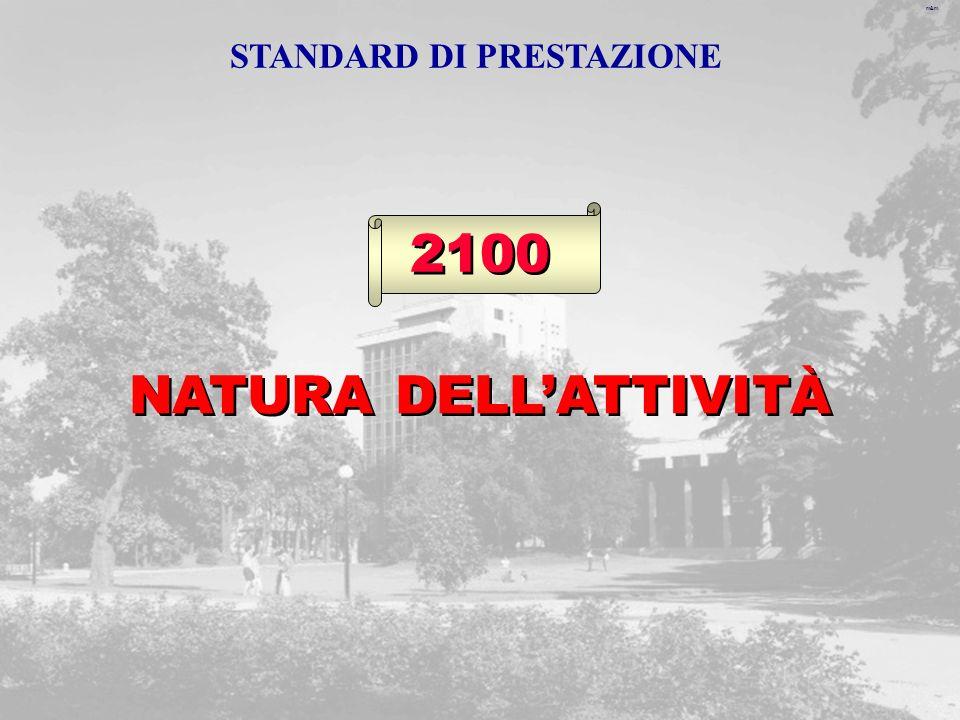 m&m 2100 NATURA DELLATTIVITÀ STANDARD DI PRESTAZIONE