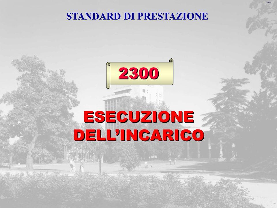 m&m 2300 ESECUZIONE DELLINCARICO STANDARD DI PRESTAZIONE