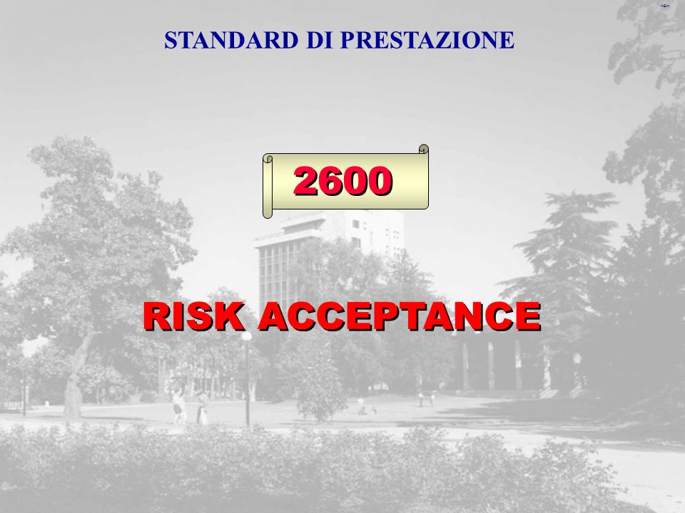 m&m 2600 RISK ACCEPTANCE STANDARD DI PRESTAZIONE