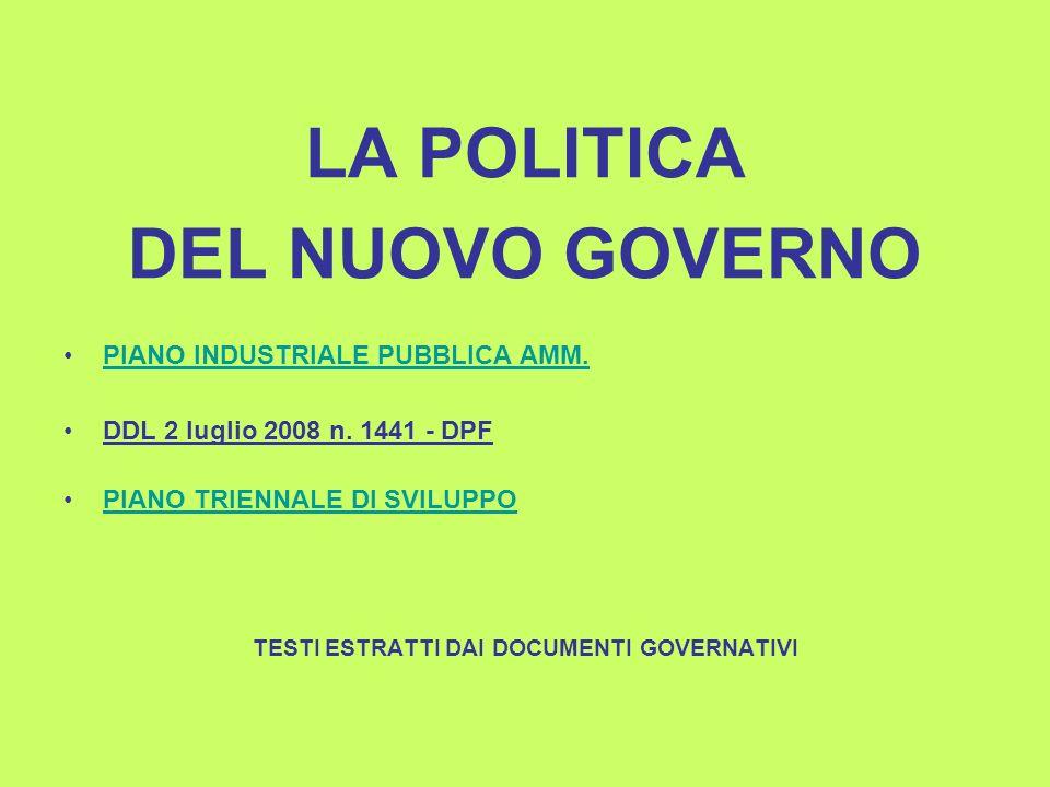 LA POLITICA DEL NUOVO GOVERNO PIANO INDUSTRIALE PUBBLICA AMM.