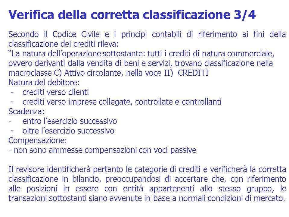 Secondo il Codice Civile e i principi contabili di riferimento ai fini della classificazione dei crediti rileva: La natura delloperazione sottostante: