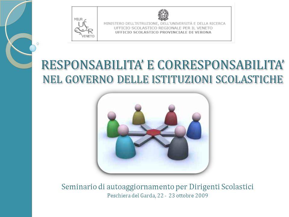 dalla discussione di sintesi emerge che 2 Seminario di autoaggiornamento per Dirigenti Scolastici - Peschiera del Garda 22- 23 ottobre 2009