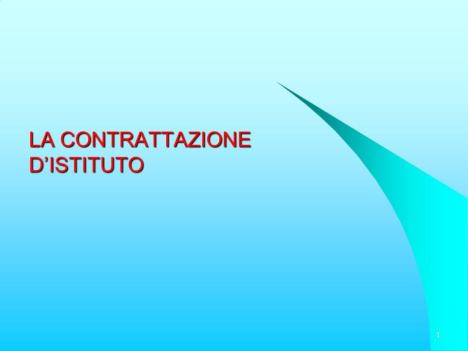 LA CONTRATTAZIONE DISTITUTO 1