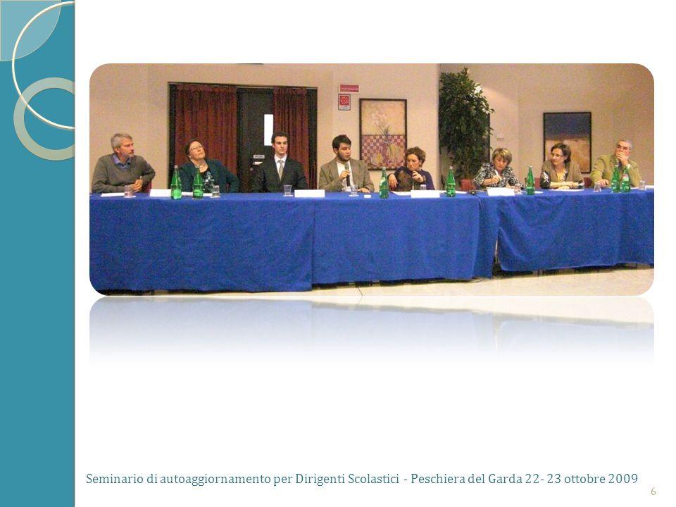 Seminario di autoaggiornamento per Dirigenti Scolastici - Peschiera del Garda 22- 23 ottobre 2009 6