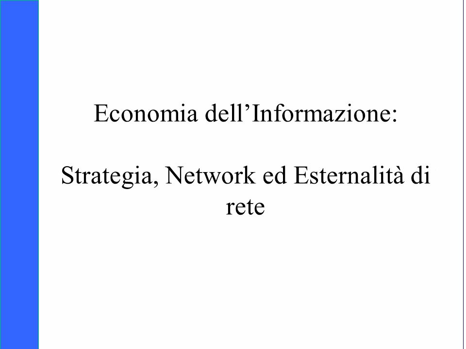 Copyright SDA Bocconi 2005 Competing Technologies, Network Externalities …n 42 01000 n Curva di domanda Curva di offerta n (b) n (c) (a) c Quale equilibrio osserveremo sul mercato.