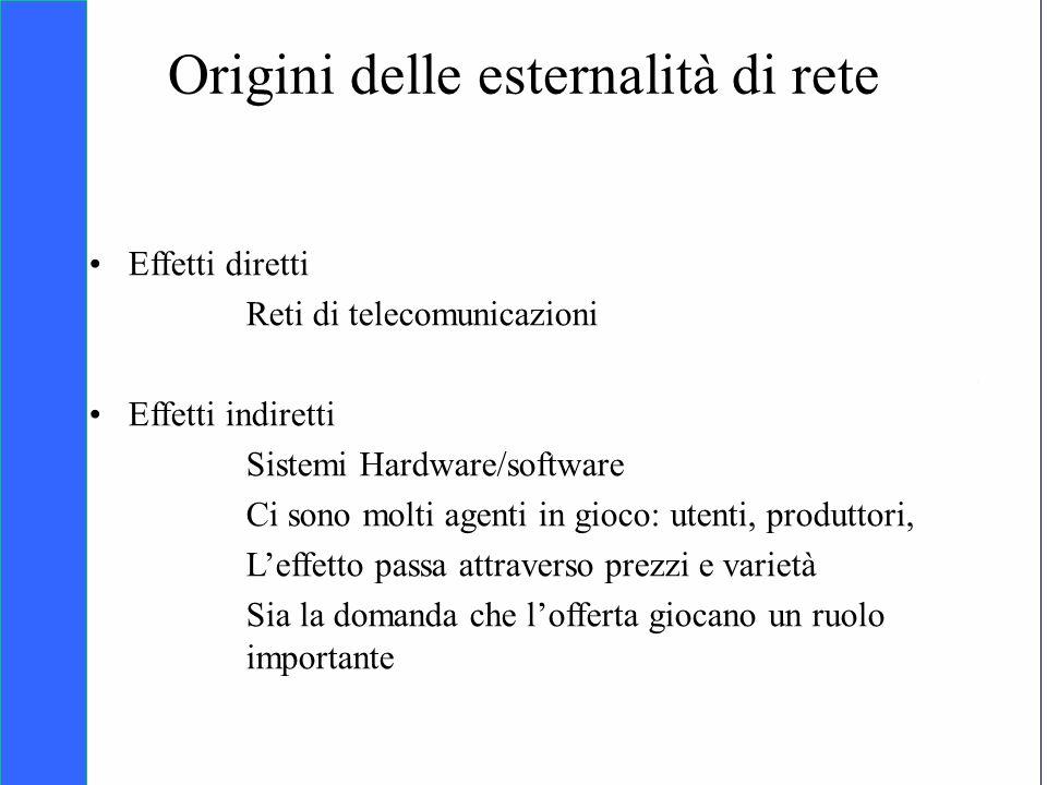Copyright SDA Bocconi 2005 Competing Technologies, Network Externalities …n 24 Origini delle esternalità di rete Effetti diretti Reti di telecomunicaz