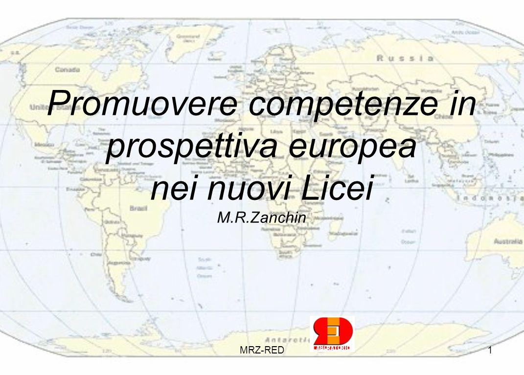Promuovere competenze in prospettiva europea nei nuovi Licei M.R.Zanchin MRZ-RED1