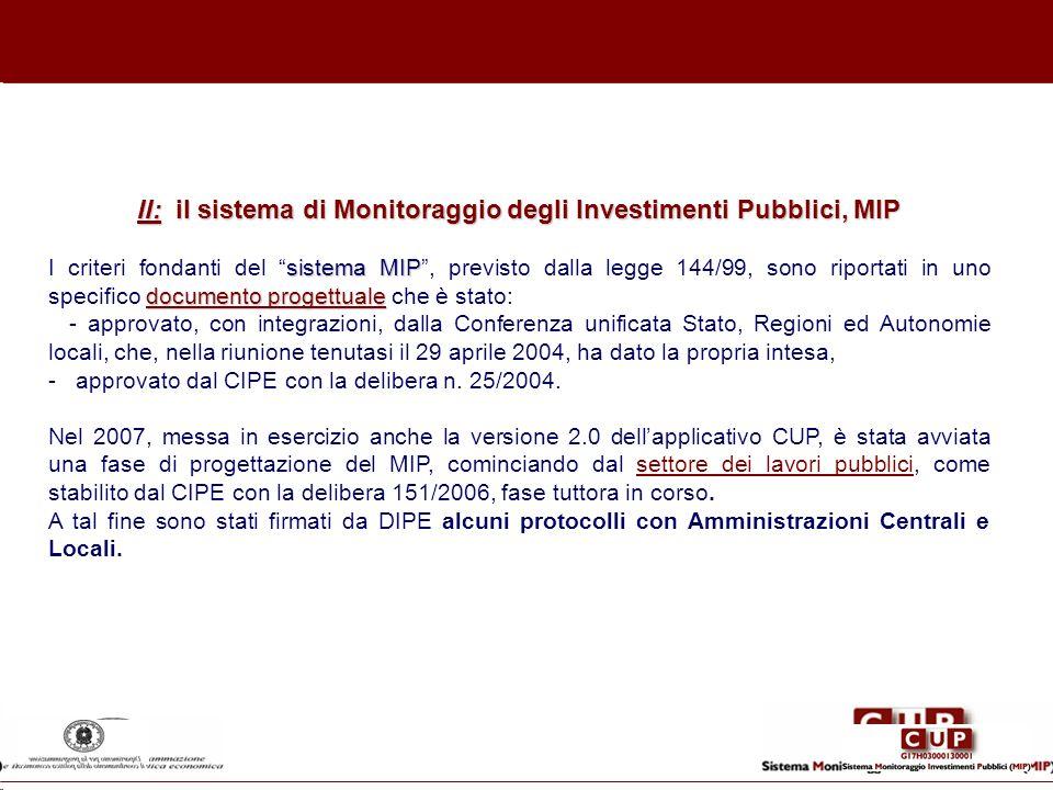 II: il sistema di Monitoraggio degli Investimenti Pubblici, MIP sistema MIP documento progettuale I criteri fondanti del sistema MIP, previsto dalla l