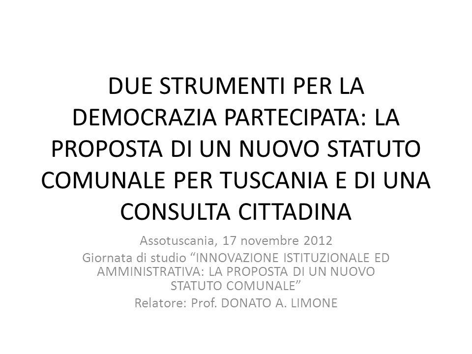 DUE STRUMENTI PER LA DEMOCRAZIA PARTECIPATA: LA PROPOSTA DI UN NUOVO STATUTO COMUNALE PER TUSCANIA E DI UNA CONSULTA CITTADINA Assotuscania, 17 novemb