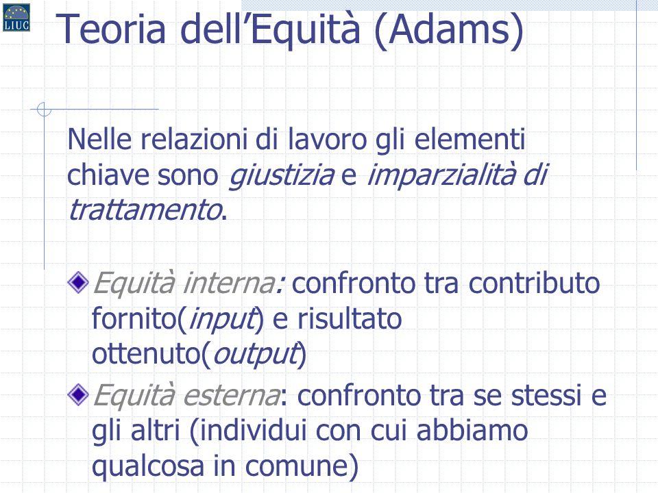 36 Le teorie processive La teoria di Adams
