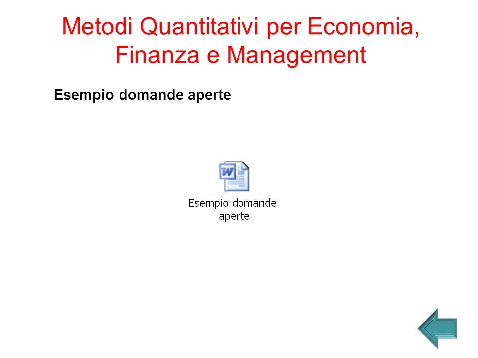 Esempio domande aperte Metodi Quantitativi per Economia, Finanza e Management
