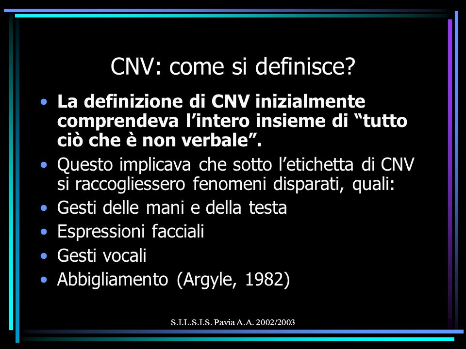 S.I.L.S.I.S. Pavia A.A. 2002/2003 CNV: come si definisce.