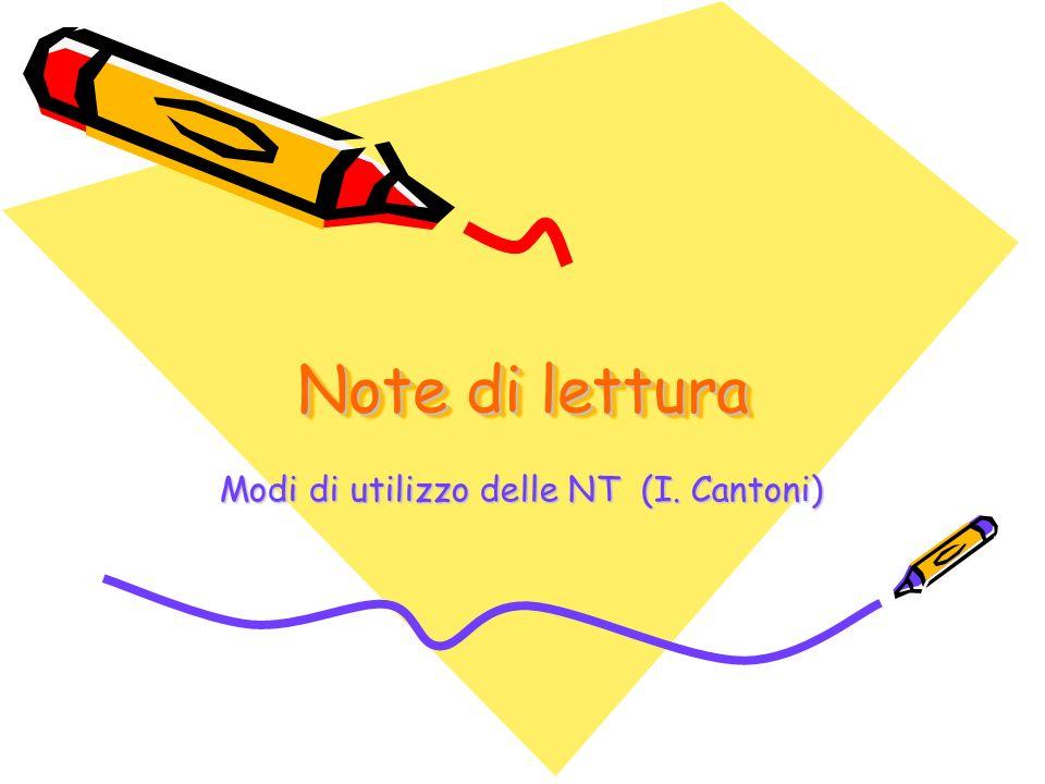 Note di lettura Modi di utilizzo delle NT (I. Cantoni)