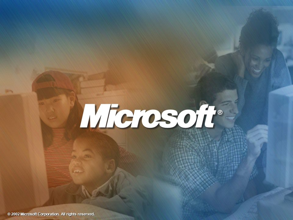 © 2002 Microsoft Corporation. All rights reserved.