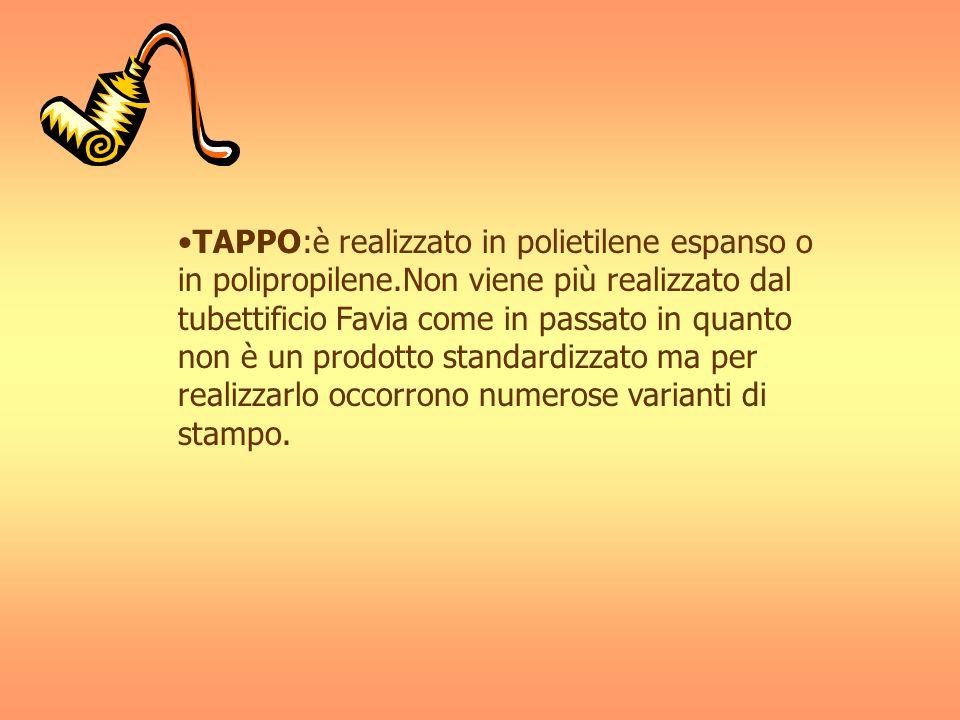 TAPPO:è realizzato in polietilene espanso o in polipropilene.Non viene più realizzato dal tubettificio Favia come in passato in quanto non è un prodot