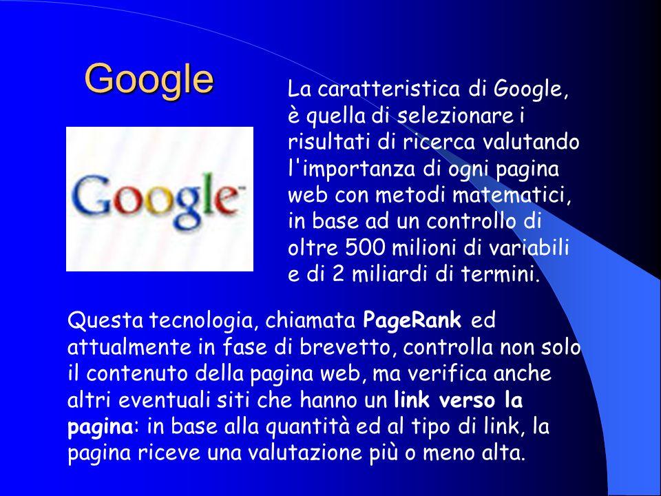 AltaVista è il motore di ricerca che vanta il primato di essere stato il primo a superare il tetto dei 100 milioni di pagine Web censite (oggi ne censisce 550 milioni).