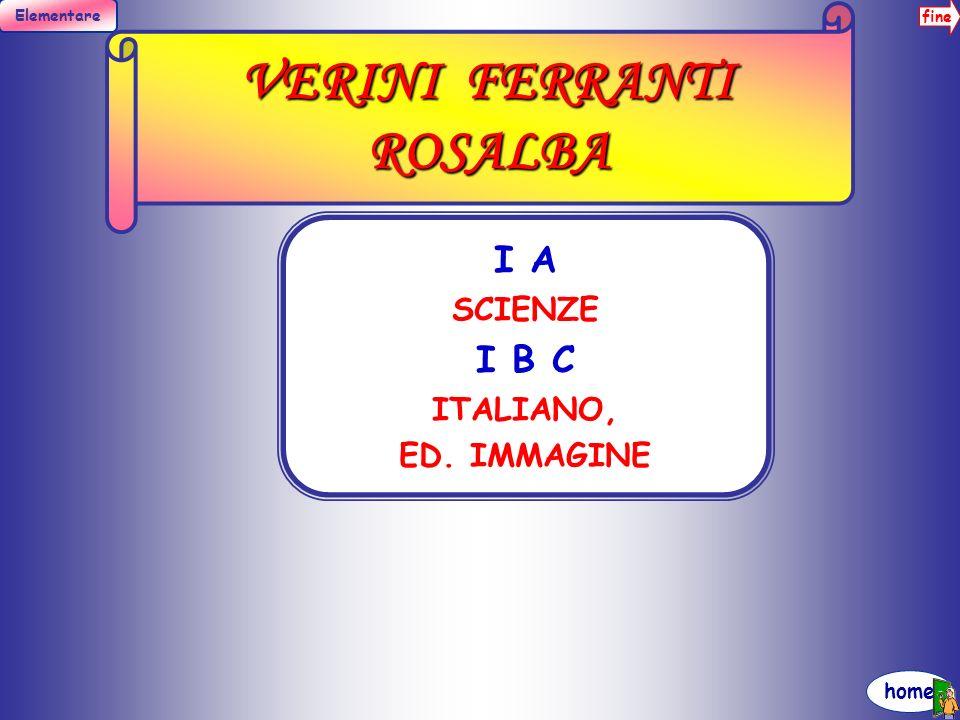 fine Elementare home VERINI FERRANTI ROSALBA I A SCIENZE I B C ITALIANO, ED. IMMAGINE