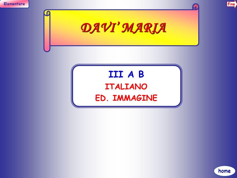 fine Elementare home DI MAGGIO DOMENICA I A B C MATEMATICA, ED.MUSICALE