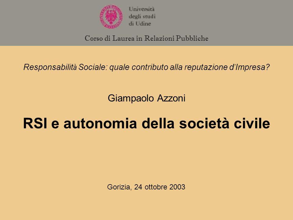 Responsabilit à Sociale: quale contributo alla reputazione d Impresa.