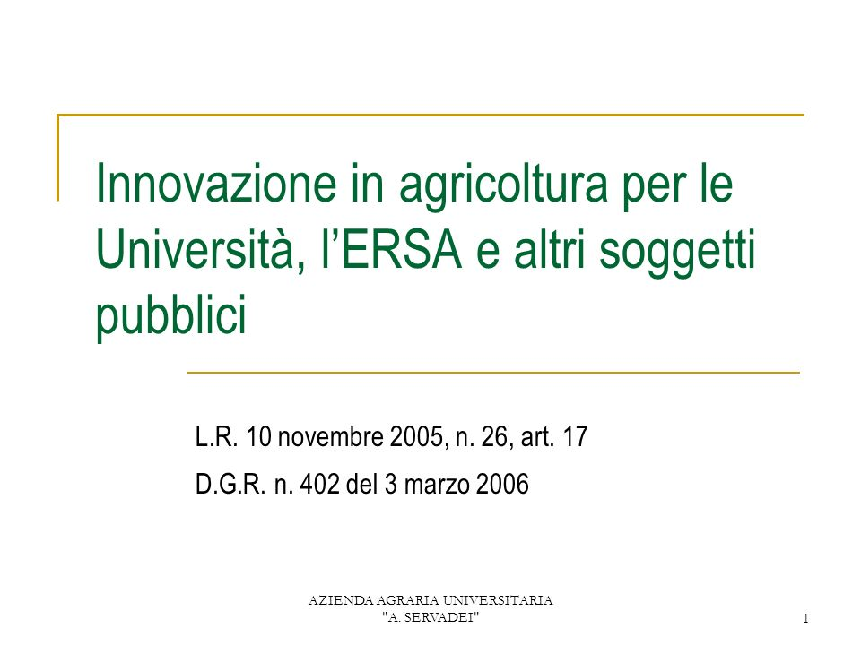 AZIENDA AGRARIA UNIVERSITARIA A.