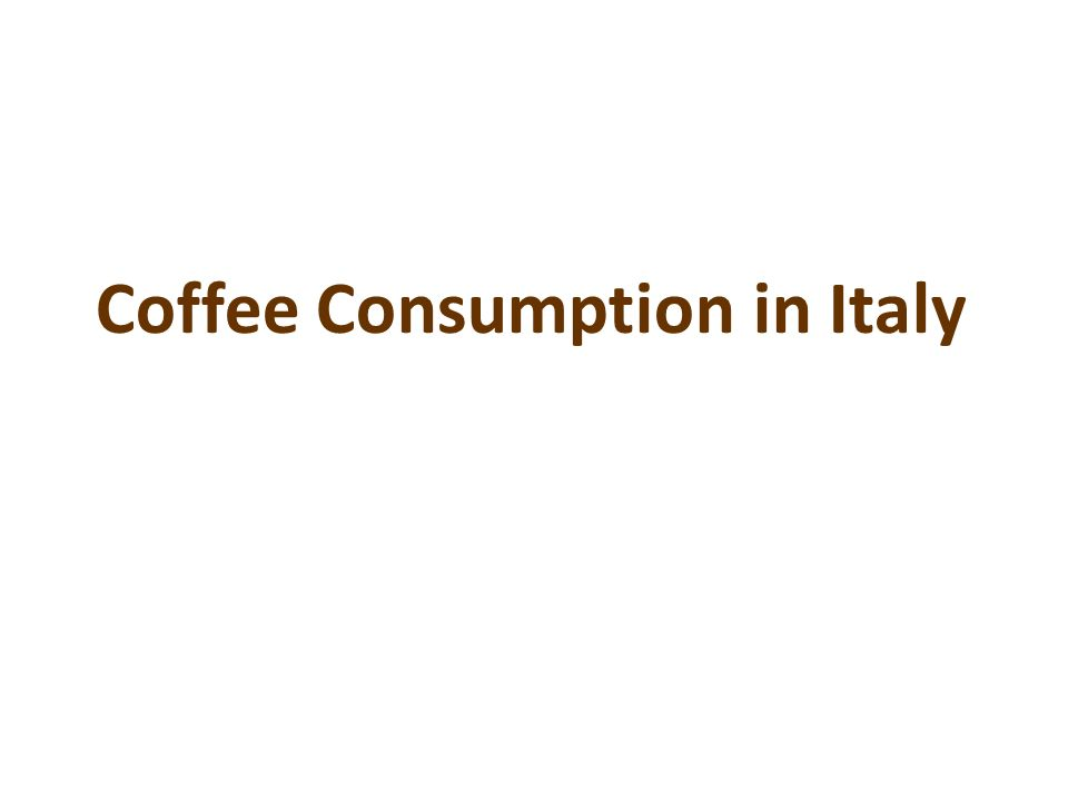 Coffee Consumption in Italy