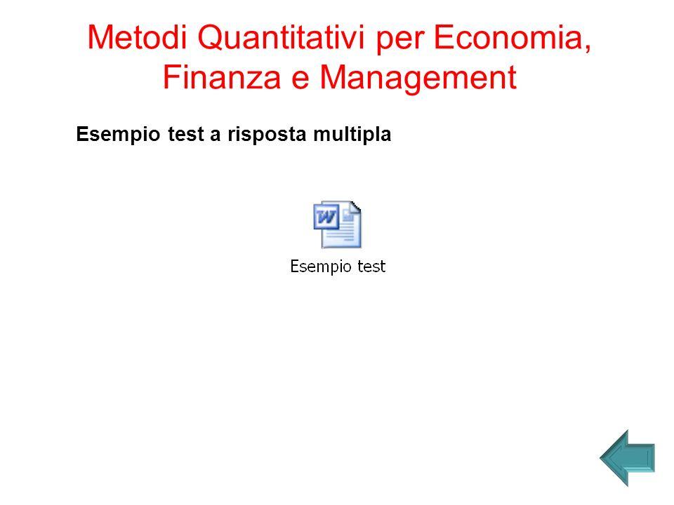 Esempio test a risposta multipla Metodi Quantitativi per Economia, Finanza e Management