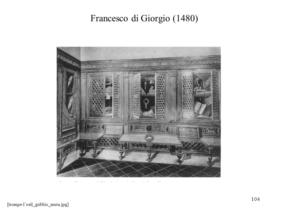 104 Francesco di Giorgio (1480) [trompe-loeil_gubbio_muta.jpg]