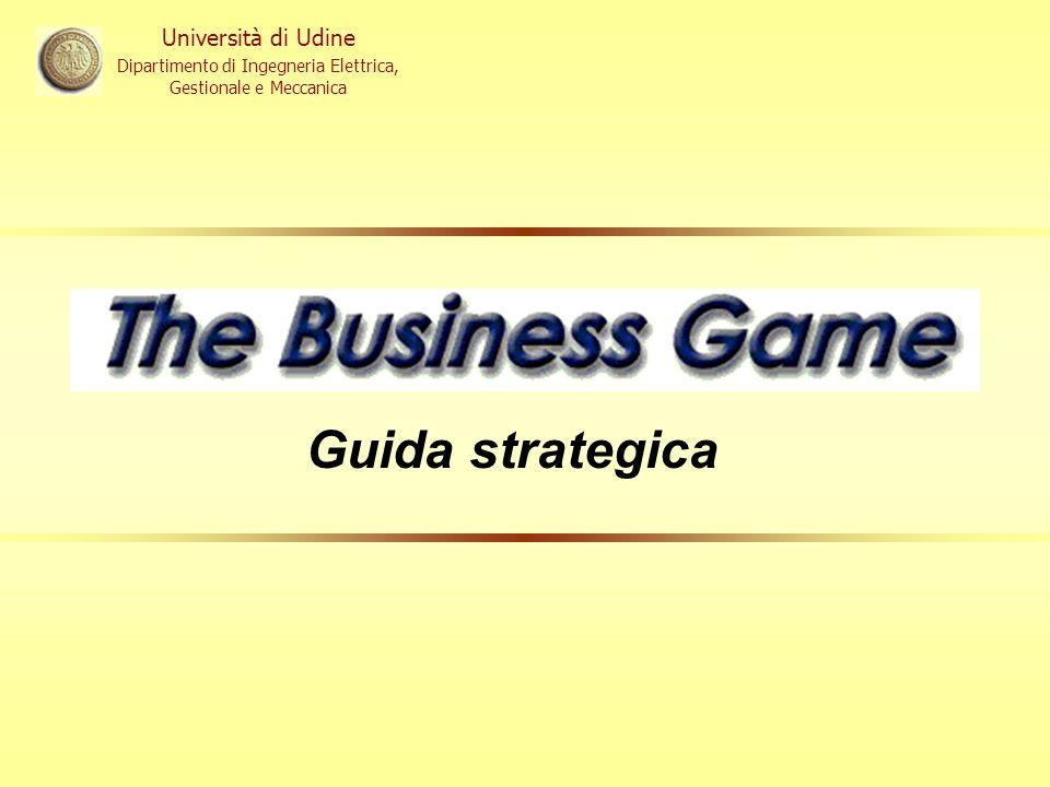 Università di Udine Dipartimento di Ingegneria Elettrica, Gestionale e Meccanica Guida strategica