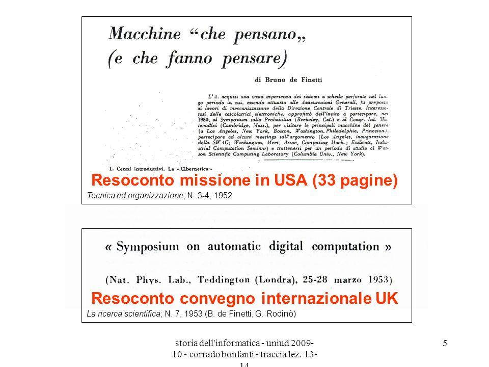 storia dell'informatica - uniud 2009- 10 - corrado bonfanti - traccia lez. 13- 14 5 La ricerca scientifica; N. 7, 1953 (B. de Finetti, G. Rodinò) Reso