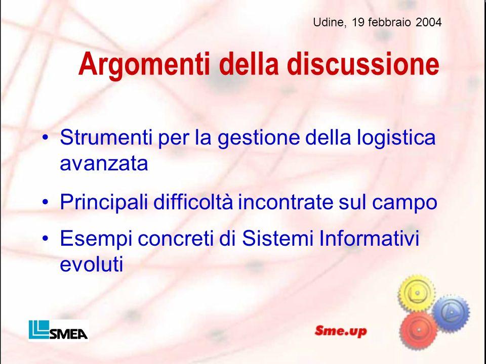 Argomenti della discussione Strumenti per la gestione della logistica avanzata Principali difficoltà incontrate sul campo Esempi concreti di Sistemi I