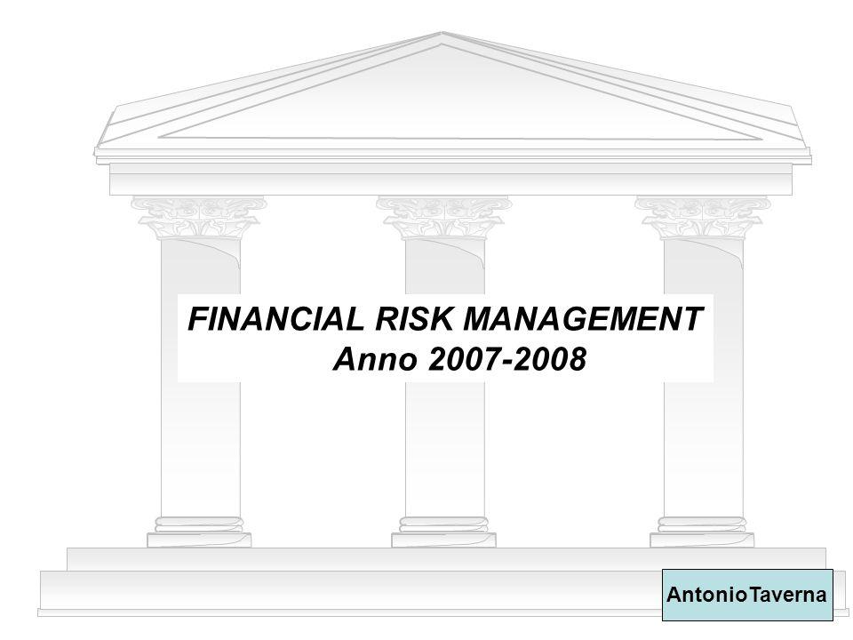 33 FINANCIAL RISK MANAGEMENT AT LE PRINCIPALI FONTI NAZIONALI TUB CIRCOLARE 263/07 - VIGILANZA PRUDENZIALE BILANCIO BANCARIO IFRS (CC) TUF (Riforma Draghi e Tutela Risparmio) MARKET ABUSE ANTIRICICLAGGIO COMPLIANCE MiFID