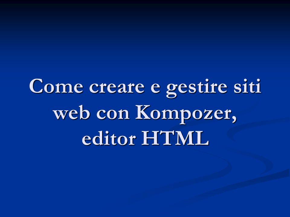 Come creare e gestire siti web con Kompozer, editor HTML