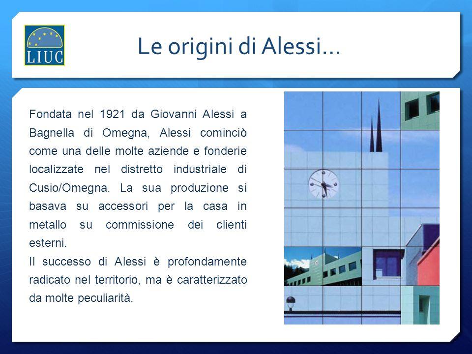 Fondata nel 1921 da Giovanni Alessi a Bagnella di Omegna, Alessi cominciò come una delle molte aziende e fonderie localizzate nel distretto industrial